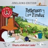 Jubiläums-Edition - Unsere schönsten Lieder von Pettersson und Findus