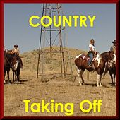 Taking Off - Country by Various Artists
