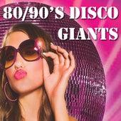 80's & 90's Disco Giants de Various Artists
