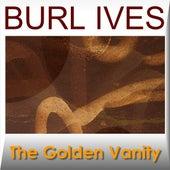 The Golden Vanity by Burl Ives