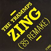 Zing Went The Strings Of My Heart ('85 Remake) de The Trammps