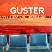 Live 6/17/04 Myrtle Beach de Guster