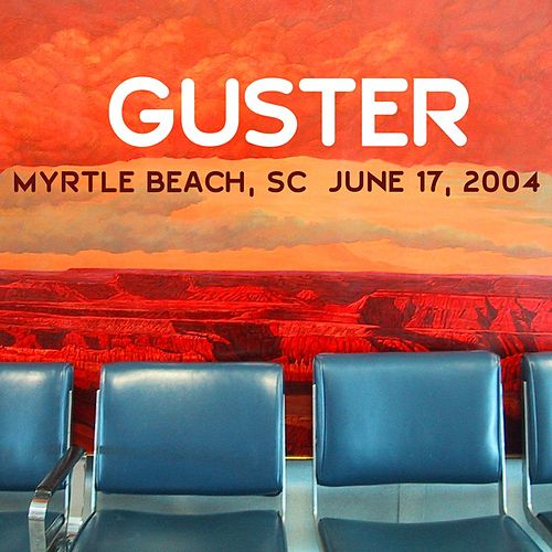 Live 6/17/04 Myrtle Beach by Guster