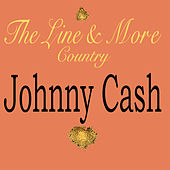 The Line & More Country von Johnny Cash