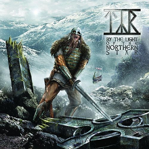 By the Light of the Northern Star de Týr