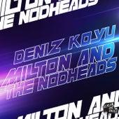 Milton And The Nodheads von KO:YU