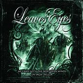 We Came With The Northern Winds / En Saga I Belgia by Leaves Eyes