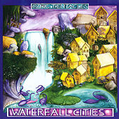 Waterfall Cities von Ozric Tentacles