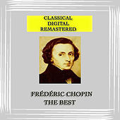 Classical Digital Remastered Frédéric Chopin The Best von Various Artists