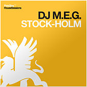 Stock-holm by DJ M.E.G.