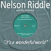 It's A Wonderful World by Nelson Riddle