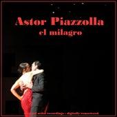 El Milagro de Astor Piazzola