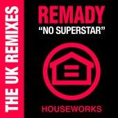 No Superstar (The U.k. Remixes) von Remady