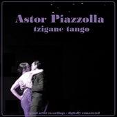 Tzigane Tango de Astor Piazzola