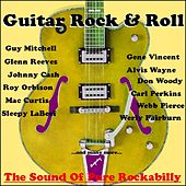 Guitar Rock & Roll - The Sound Of Rockabilly by Various Artists