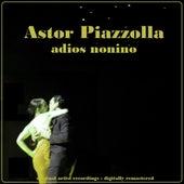 Adios Nonino de Astor Piazzola