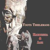 Harmonica & Jazz von Toots Thielemans
