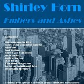 Embers and Ashes by Shirley Horn