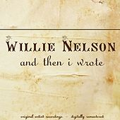 And Then I Wrote (Original Album) de Willie Nelson