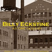 As Time Goes By by Billy Eckstine