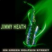On Green Dolphin Street (Original Tracks) von Jimmy Heath