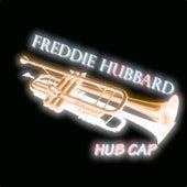 Hub Cap (Original Album) by Freddie Hubbard