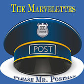 Please Mr. Postman (Original Album) by The Marvelettes