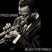 Blues For Pablo van Miles Davis