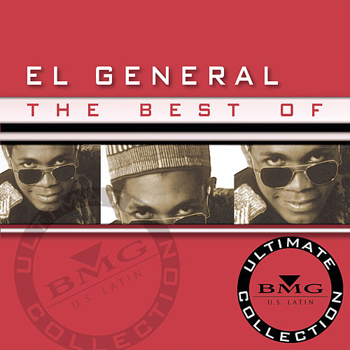 The Best Of El General: Ultimate Collection by El General