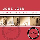 The Best Of Jose Jose: Ultimate Collection by Jose Jose