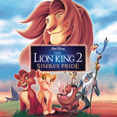 The Lion King 2: Simba's Pride by Various Artists