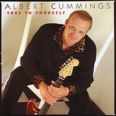 True To Yourself von Albert Cummings