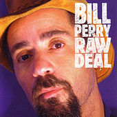 Raw Deal by Bill Perry