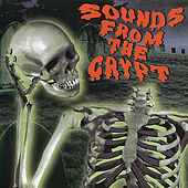 Sounds from the Crypt [Columbia River] by Various Artists