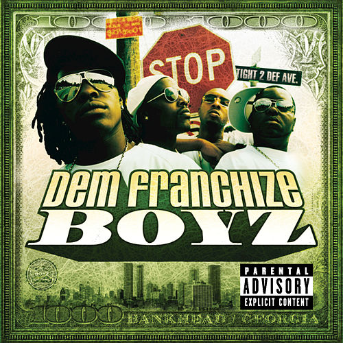 Dem Franchize Boyz by Dem Franchize Boyz