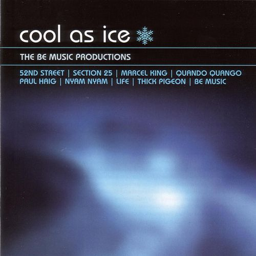 Cool As Ice: Be Music Productions by Various Artists