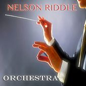 Orchestra (50 Original Songs) by Nelson Riddle
