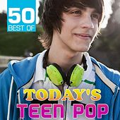 50 Best of Today's Teen Pop by The CDM Chartbreakers