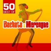 50 Best of Bachata & Merengue de Various Artists