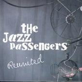 Reunited by Jazz Passengers