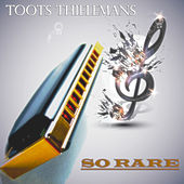 So Rare by Toots Thielemans