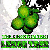 Lemon Tree (25 Original Songs) de The Kingston Trio