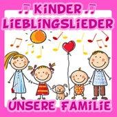 Kinder Lieblingslieder: Unsere Familie von Various Artists