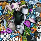 Blue Monday von Kurd Maverick