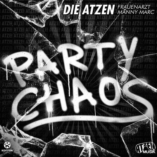 die atzen party chaos