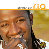 After the Love von R.I.O.