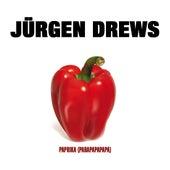 Paprika (Parapapapapa) von Jürgen Drews