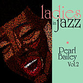 Ladies in Jazz - Pearl Bailey Vol. 2 de Pearl Bailey