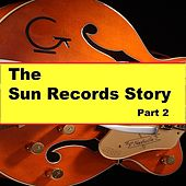 The Sun Records Story Part 2 by Various Artists