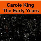 The Early Years de Carole King